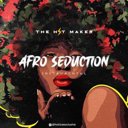 9898-The-Hit-Maker-Afro-Seduction-Instrumental-7868