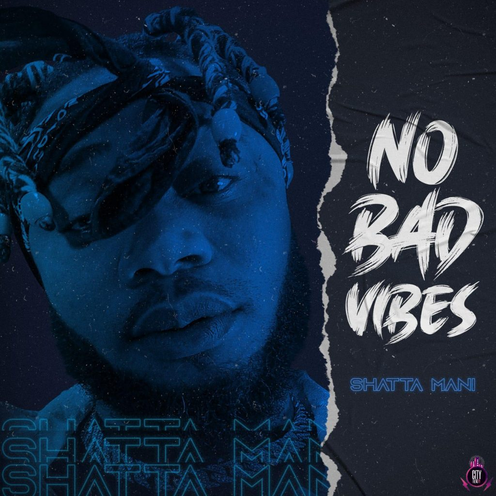 Download-Shatta-Mani-–-No-Bad-Vibes-Complete-EP