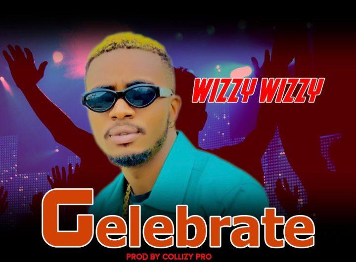 Wizzy-Wizzy-—-Celebrate-Prod.-Collizy-Pro