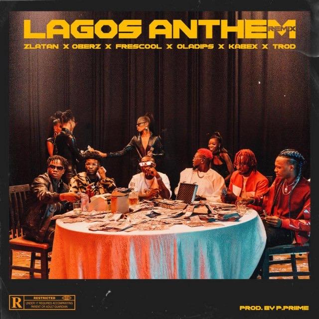 Zlatan-Lagos-Anthem-Remix-ft.-Oberz-Frescool-Oladips-Kabex-Trod