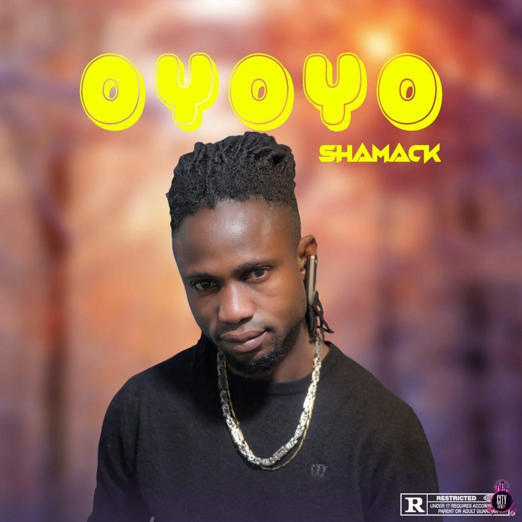 Shamack-—-Oyoyo