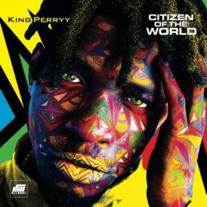 king-perryy-citizen-of-the-world-500x500-15006017914143505174-300x300-1