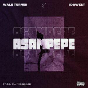 music-wale-turner-ft-idowest-–-asampepe