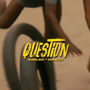 Burna-Boy-Ft.-Don-Jazzy-–-Question-Mp3-Download