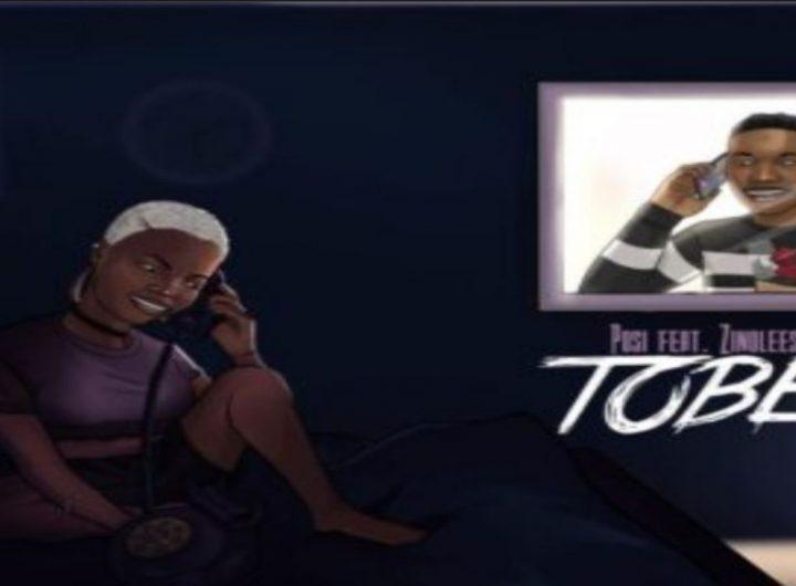 Posi-ft-Zinoleesky-–-Tobe
