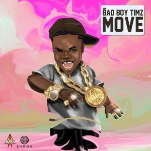 Bad-Boy-Timz-–-Move-Mp3-Download