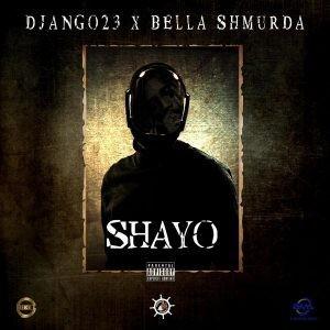 Django23-Ft.-Bella-Shmurda-–-Shayo-Mp3-Download